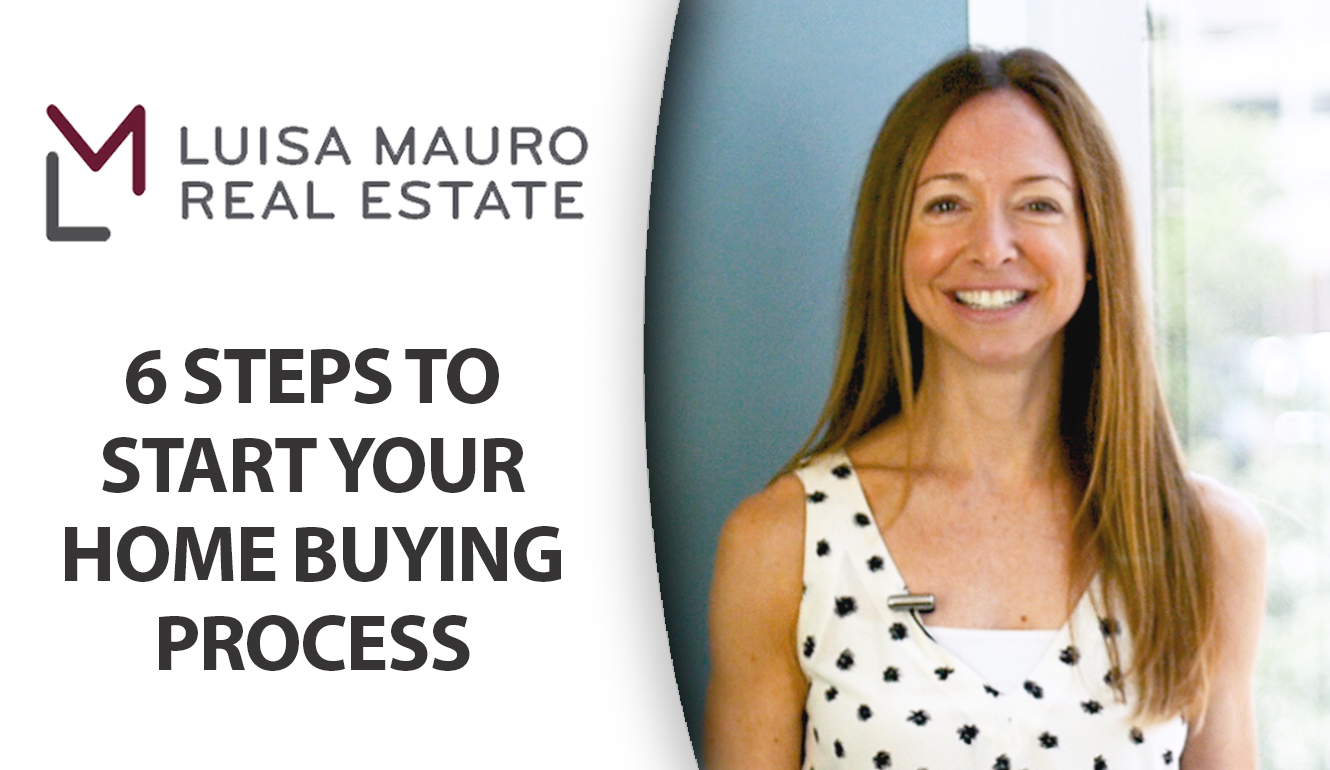 The 6 Steps to Start Your Home Buying Process the Right Way
