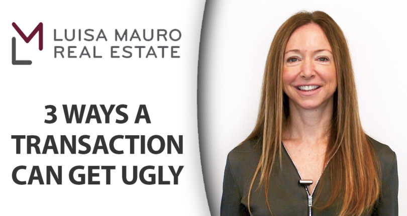How Can a Real Estate Transaction Get Ugly?